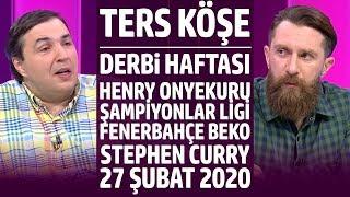 Ters Köşe - Kaan Kural ve Erman Özgür | 27 Şubat 2020