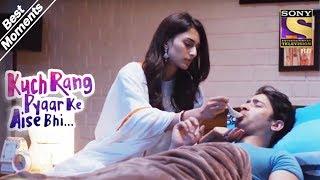 Kuch Rang Pyar Ke Aise Bhi   Sonakshi Takes Care Of Dev   Best Moments