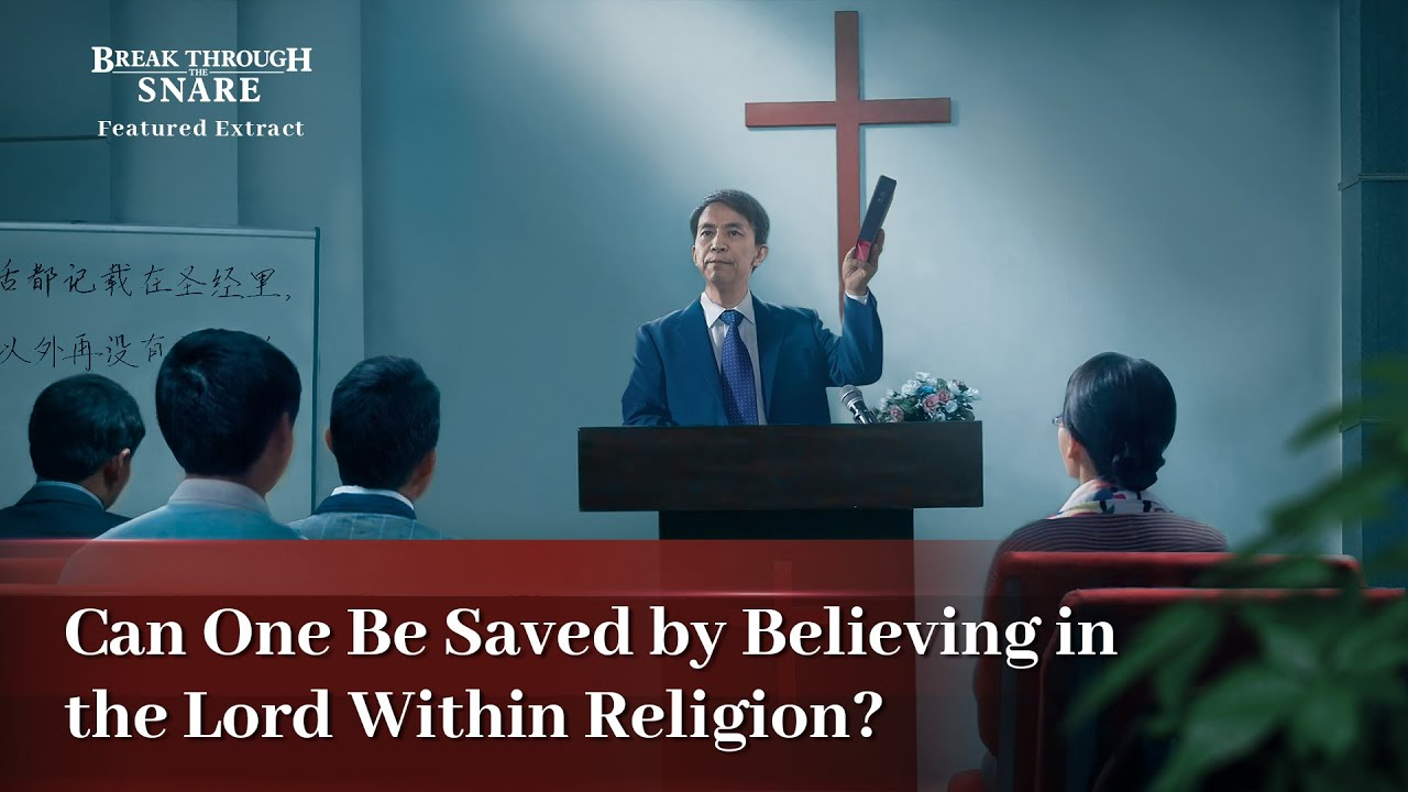 """Gospel Movie Extract 7 From """"Break Through the Snare"""": Can One Be Saved by Believing in the Lord Within Religion?"""