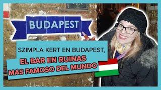 Szimpla Kert: El ruin bar más famoso del mundo en Budapest