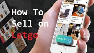 How to list and sell items on Letgo - Letgo how to
