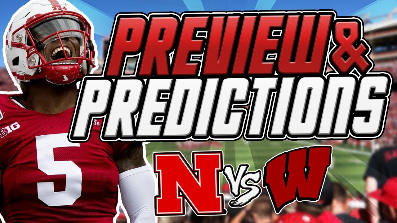 Wisconsin football vs. Nebraska: Time, TV schedule, game preview ...