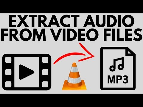 How To Extract Audio From Video Files With VLC - FREE