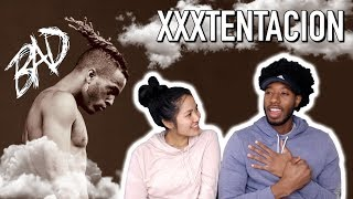 XXXTENTACION - BAD! | REACTION