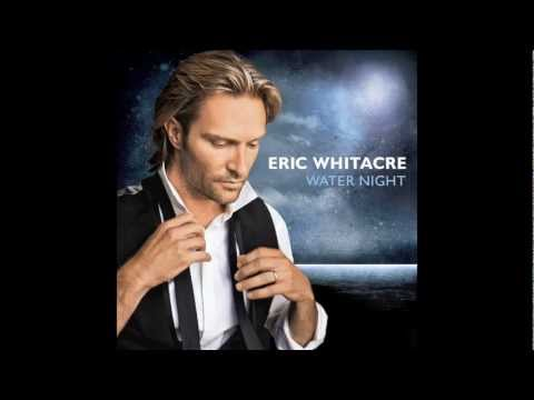 Eric Whitacre - Goodnight Moon (excerpt) from Water Night