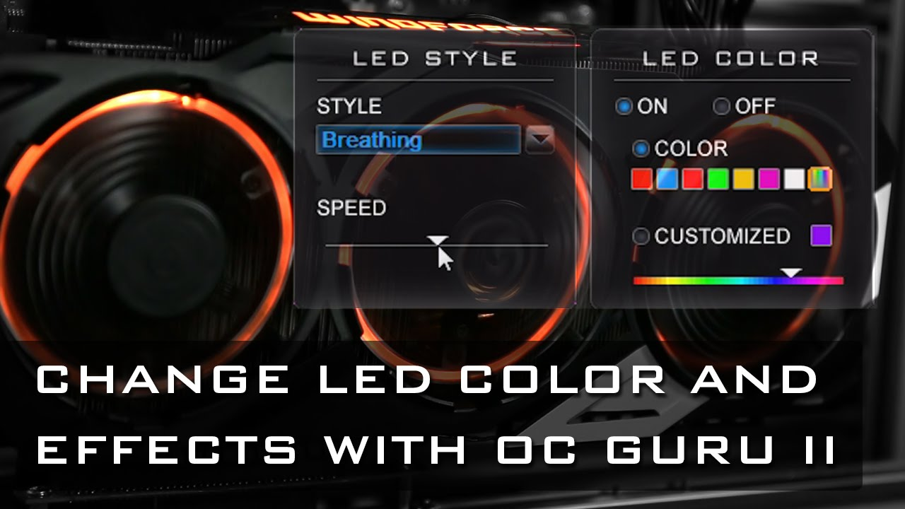 Customize LED colors and effects! - GIGABYTE XTREME GAMING