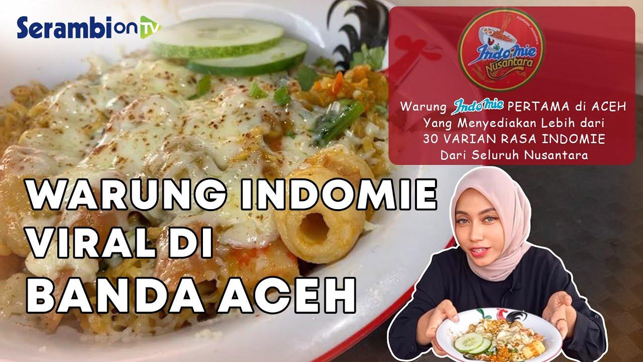 Video Warung Indomie Nusantara Viral Di Banda Aceh Serambi Indonesia