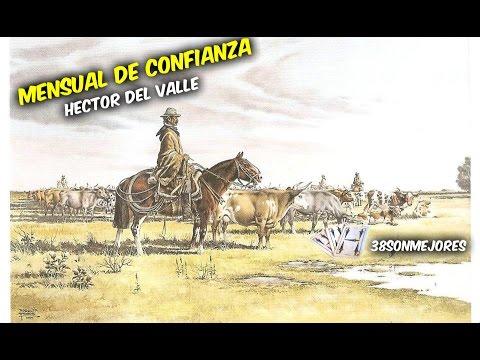 Mensual de Confianza | Hector del Valle