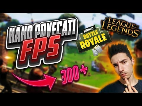 KAKO POVECATI FPS U LOL-u i FORTNITE-u + Giveaway 🤑