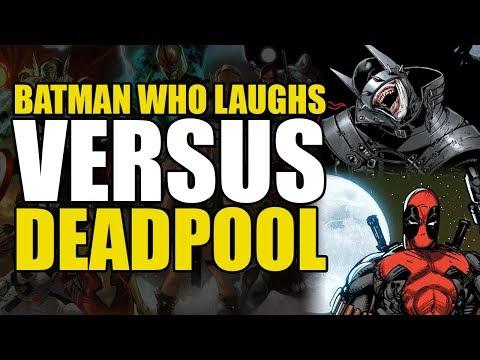 The Batman Who Laughs vs Deadpool!
