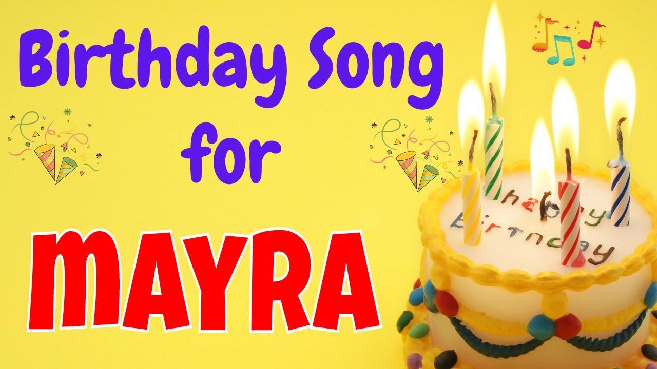 Happy Birthday Mayra Song   Birthday Song for Mayra   Happy Birthday Mayra Song Download