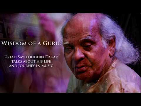 Wisdom of a Guru - Ustad Sayeeduddin Dagar