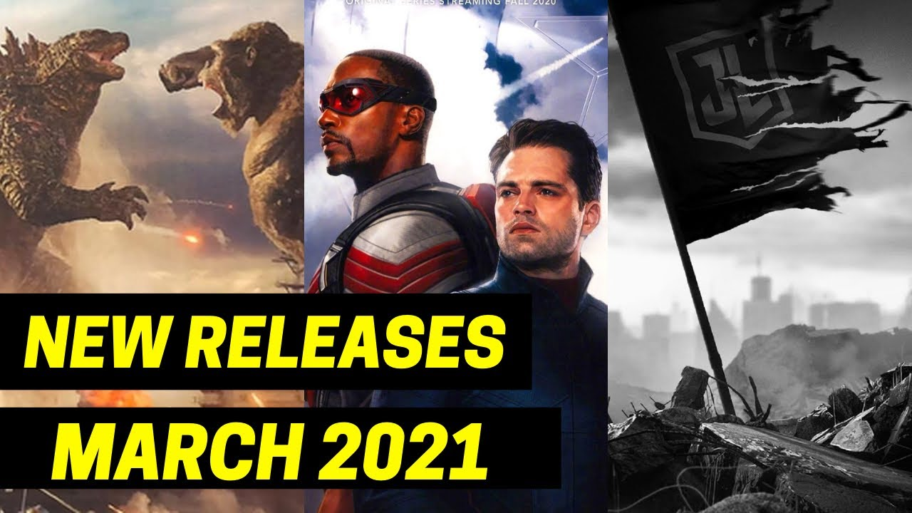 New March 2021 BIG Movies and TV Shows Coming Out