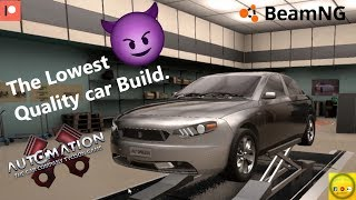 The Worst Quality Car build in Automation Game + BeamNG Driving.