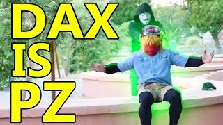 DAX, CAN WE TRUST HIM ? - PROJECT ZORGO MEMBER ( Chad Wild Clay Vy Qwaint )