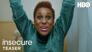 Insecure: Stay Ready — Premieres Oct. 9 at 10:30PM (HBO)