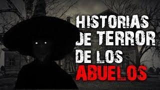 Historias de terror que nos contaban los abuelos │ MundoCreepy │ NightCrawler