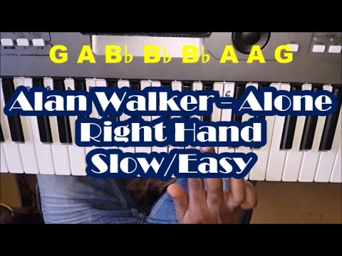 alan-walker---alone-slow-right-hand-easy-piano-tutorial---how-to-play