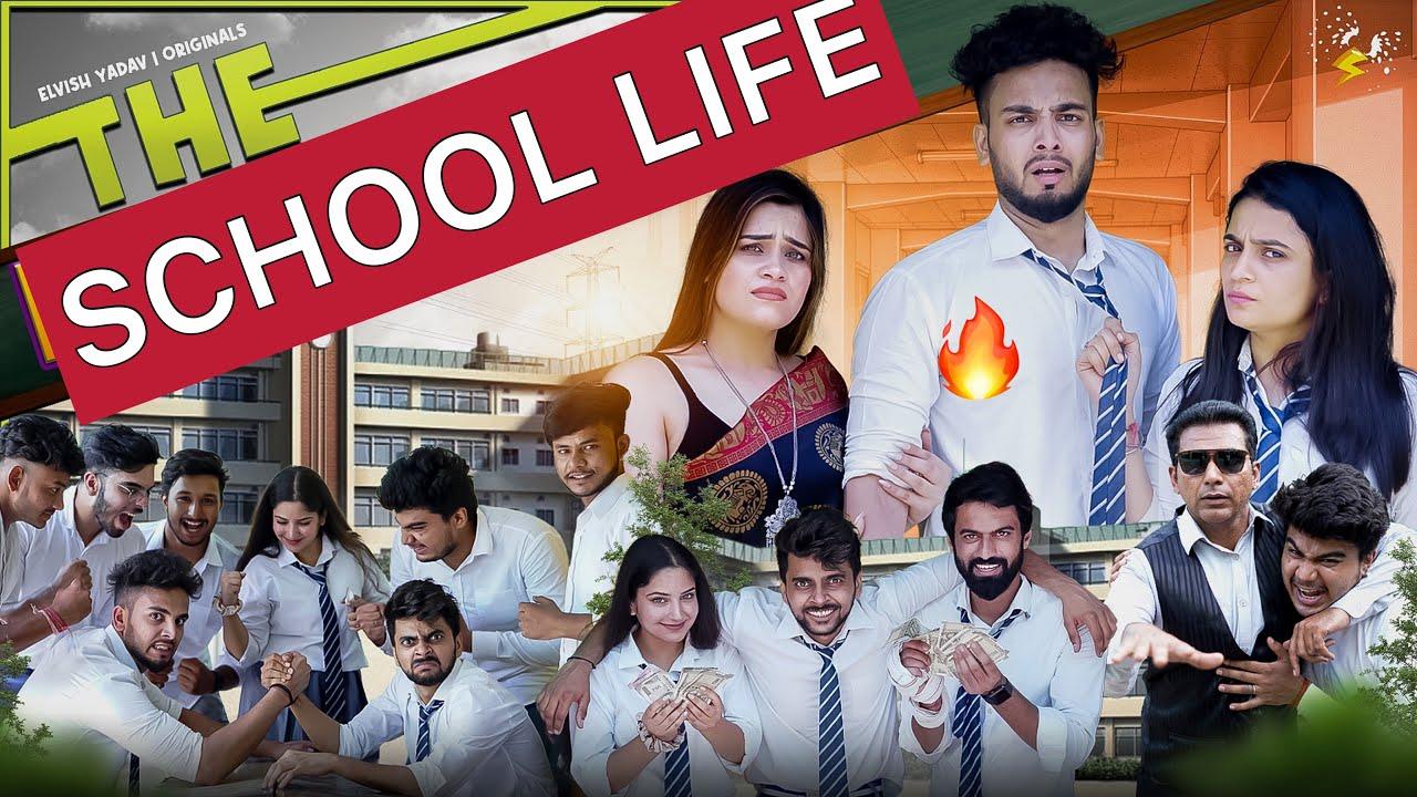 The School Life || Elvish yadav ||