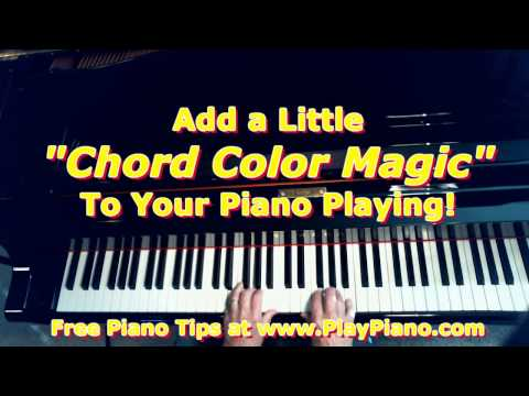 Add a Little Chord Color Magic To Your Piano Playing!