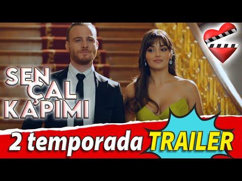 SEN ÇAL KAPIMI 2 Temporada TRAILER /  Detalles Sobre El Avance.