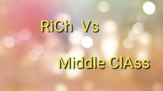 Rich FMLY vs Middle Class FMLY