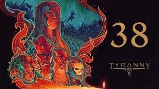 Прохождение Tyranny #38 - Путь к барьеру