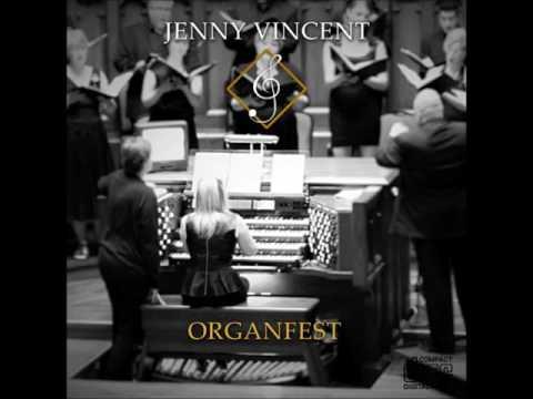 Jenny Vincent Organfest 04 Realms of Light
