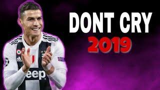 Cristiano Ronaldo ▶Dont Cry-Lil wayne ft XXXtentacion ⚫Skills & Goals