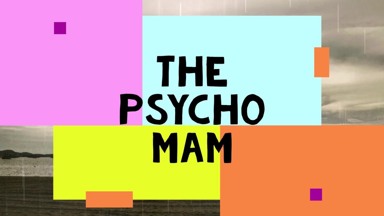 ไกลเหลือเกิน Psycho man