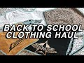 BACK TO SCHOOL CLOTHING HAUL 2018! back to school haul 2018 try-on!!
