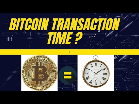 How Long Is Bitcoin Transaction Time | How To Unstuck Bitcoin Transaction.