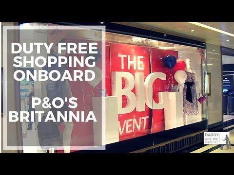 P&O Britannia - Duty Free Shops - 2018 - #pando, #britannia, #cruiseship