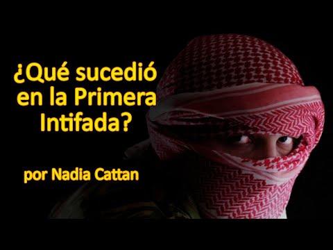 La Primera Intifada, Por Nadia Cattan