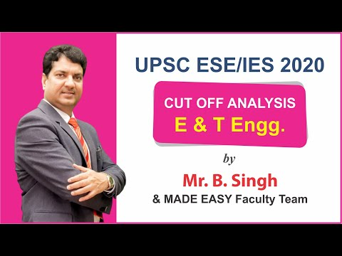 UPSC ESE/IES Prelims 2020 E&T Engineering Solutions, Analysis & Expected Cutoff by MADE EASY Faculty