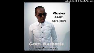 Cheelex - Cape Anthem (gqom banger)