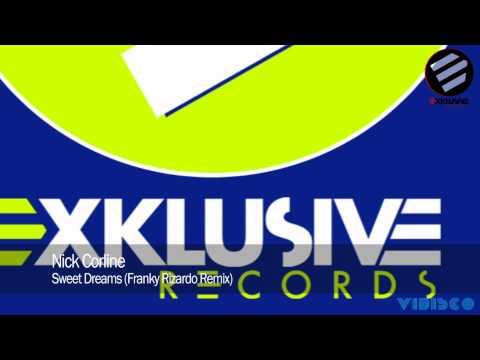 Nick Corline - Sweet Dreams (Franky Rizardo Remix)