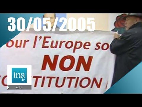 20h France 2 du 30 Mai 2005 - Rejet du référendum sur l'Europe - Archive INA