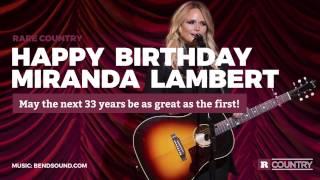 Happy Birthday Miranda Lambert | Rare Country