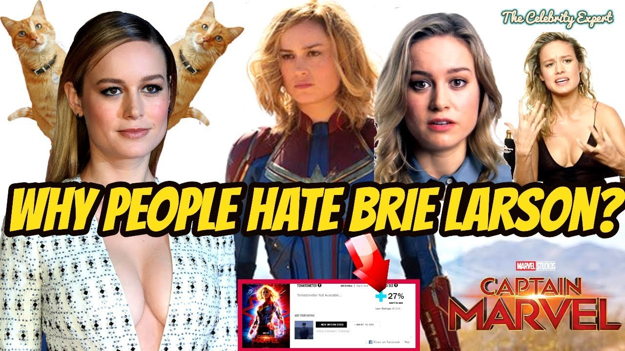 brie larson - why people hate her so much? - captain marvel 2019