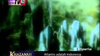 Teori Benua Atlantis Yang Hilang Adalah Indonesia! (video)