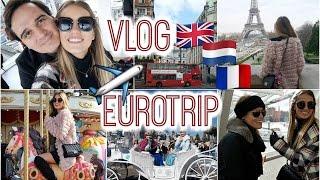 Vlog EUROTRIP: Londres, Amsterdam y Paris | Natalia Merino