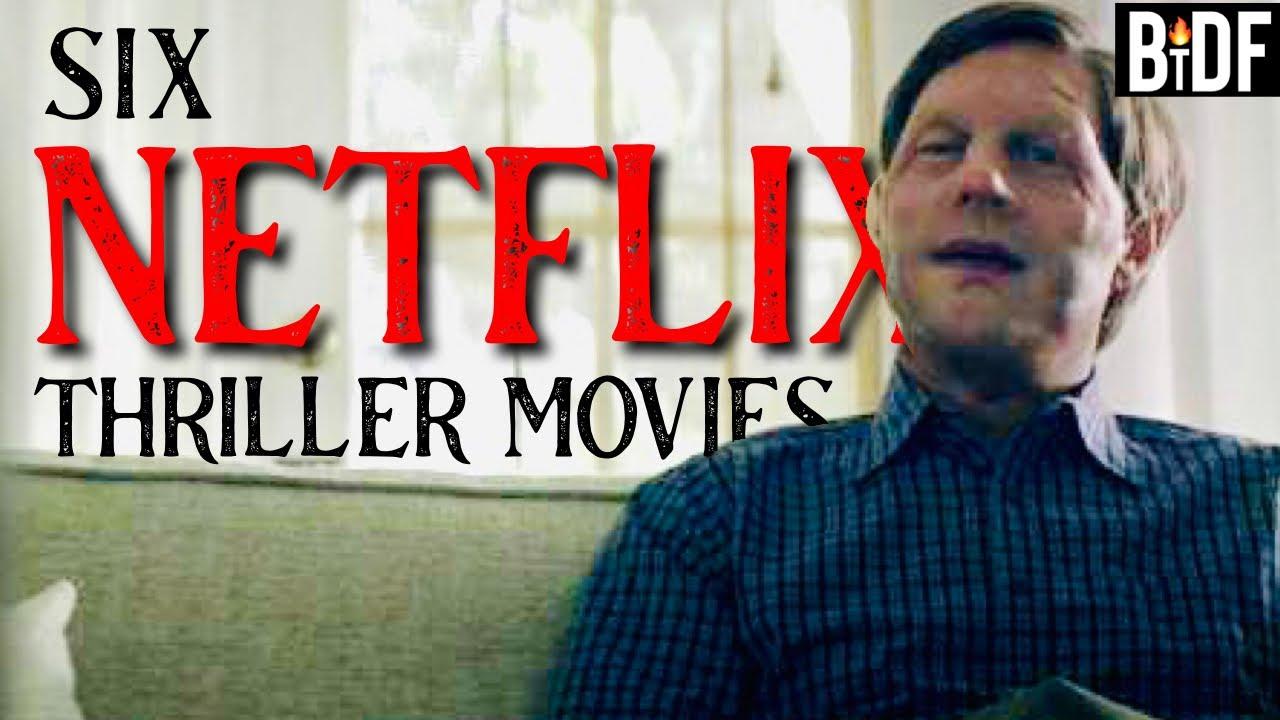 6 Netflix Thriller Movies you Should Watch