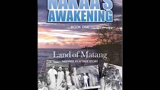 Nakaa's Awakening - Land of Matang Preview