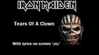 Iron Maiden - Tears Of A Clown lyrics