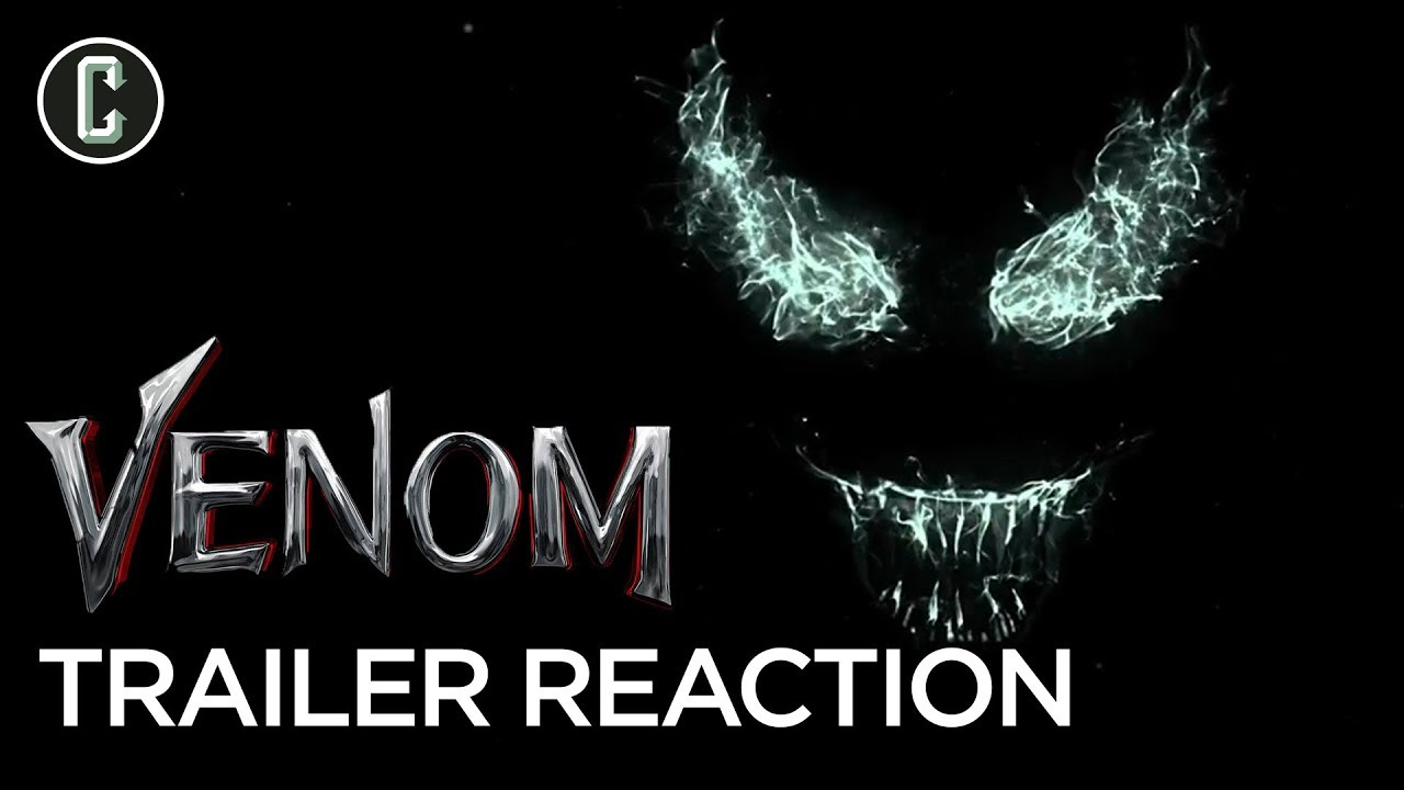 Venom Teaser Trailer Reaction Review Youtube