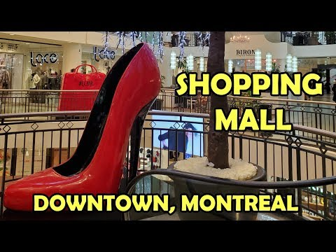 LES COURS MONT-ROYAL SHOPPING MALL!  SHOPPING CENTER IN DOWNTOWN, MONTREAL, CANADA!