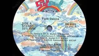 Funk Deluxe -- Dance It Off