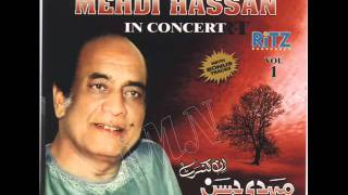 Mehdi Hassan...Meri Aahon Mein Asar  (HD Audio)