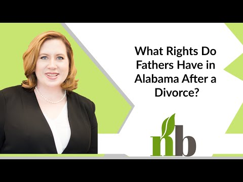 What Rights Do Fathers Have in Alabama After a Divorce? | New Beginnings Family Law | Divorce Lawyer